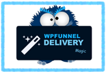 WP Funnel Delivery Magic